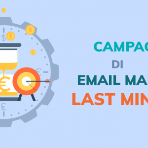 Campagne di email marketing last minute