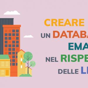 Come creare un database di email nel rispetto delle leggi