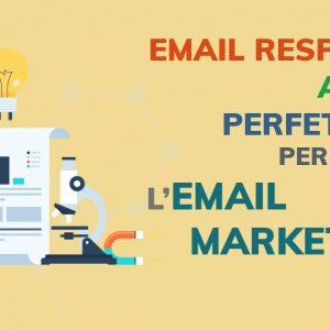 Email responsive: alleato perfetto per l'email marketing