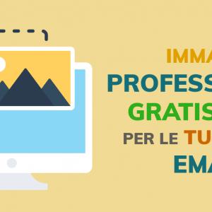 Immagini professionali gratis per le tue email