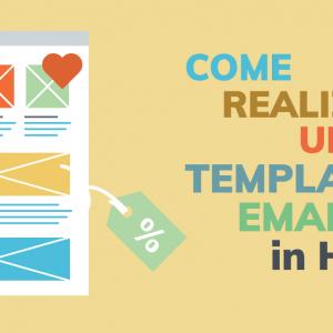 Come realizzare un template email in HTML