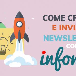 Come creare e inviare newsletter con Infomail