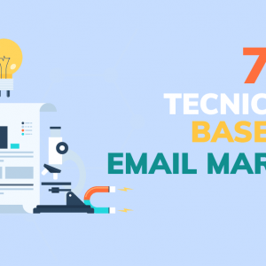 7 tecniche di base nell'email marketing